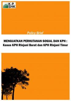 Menguatkan PS dan KPH : Kasus KPH Rinjani Barat dan KPH Rinjani Timur